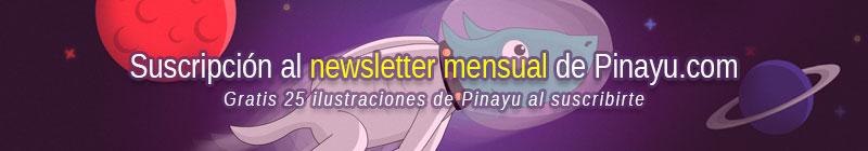 Suscríbete al Newsletter Mensual de Pinayu.com